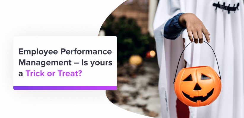 Halloween Trick or Treat - Employee Performance Management